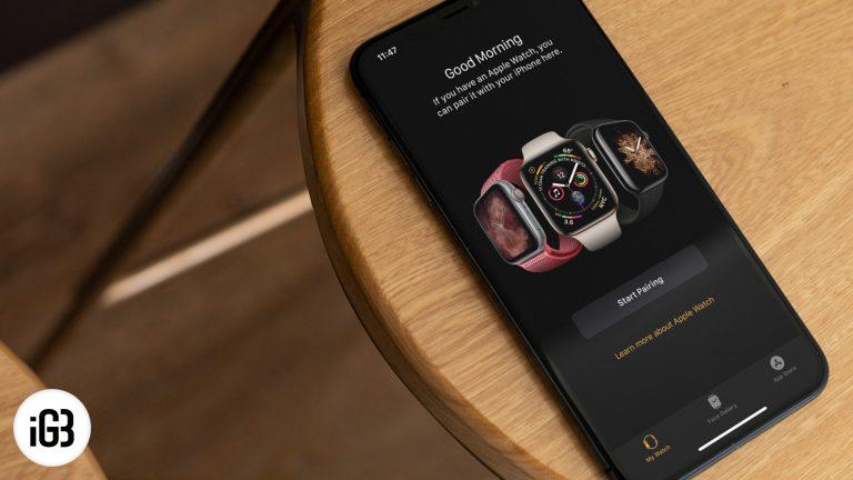 Как исправить Apple Watch, не соединяющиеся с iPhone
