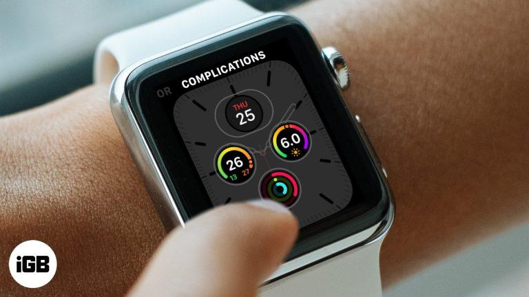 Как настроить и поделиться Apple Watch Faces в WatchOS 7