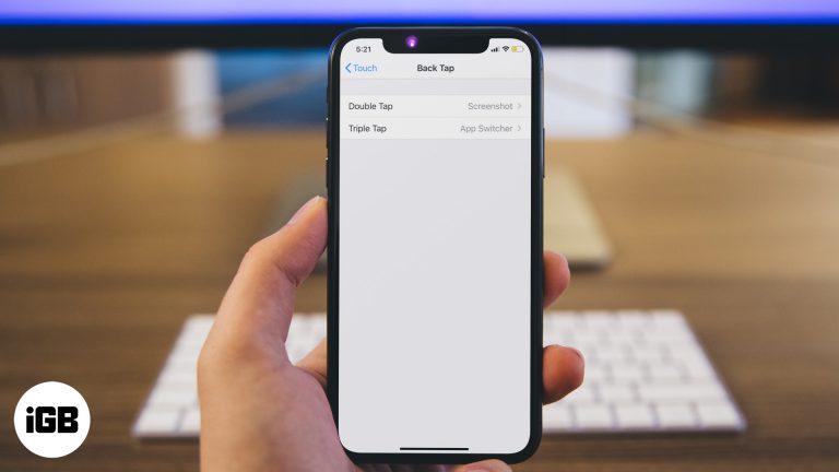 Как использовать Back Tap на iPhone под управлением iOS 14