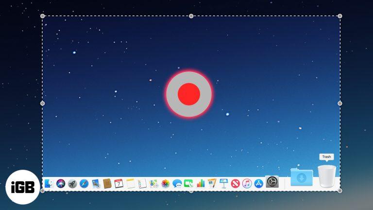Как записать ваш экран Mac: 3 способа объяснения