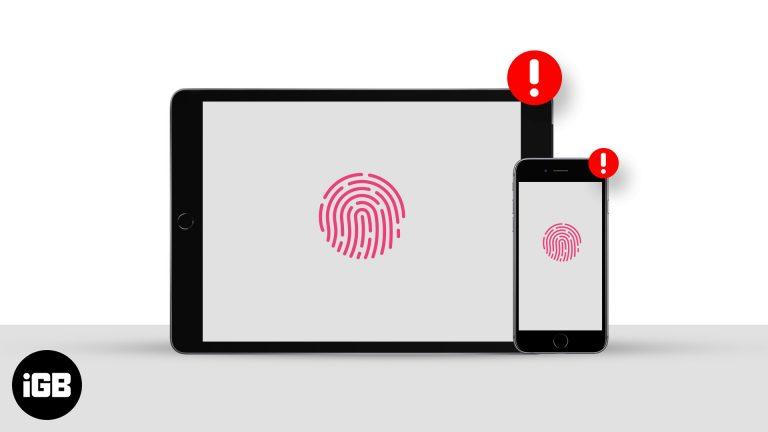 Touch ID не работает на iPhone или iPad?  Как это исправить