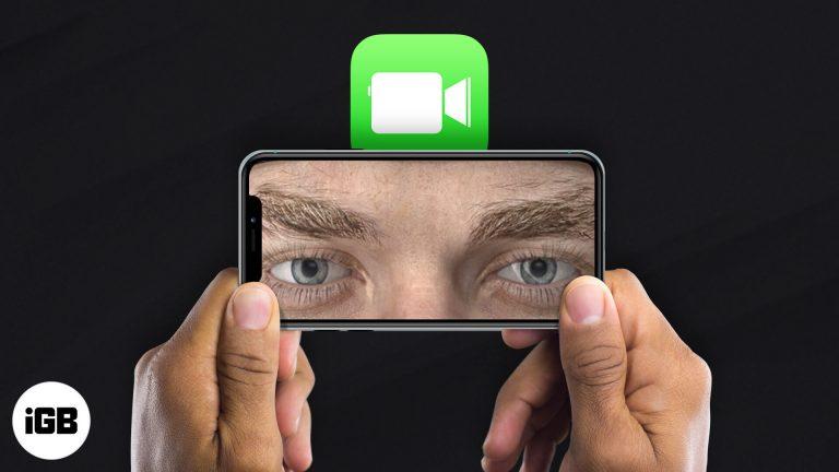 Как использовать зрительный контакт FaceTime в iOS 14 на iPhone