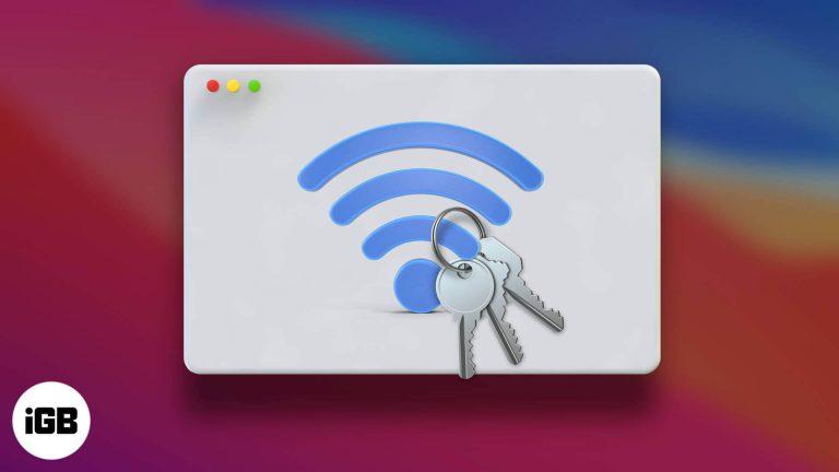 Как найти пароль Wi-Fi на вашем Mac (2 простых способа)