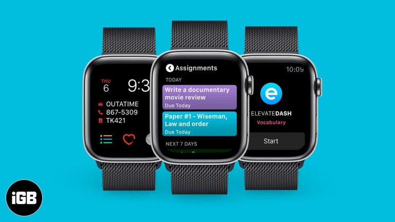 Лучшие приложения для Apple Watch, позволяющие учащимся оставаться организованными (2020)