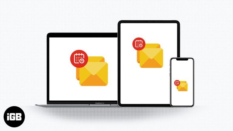 Как запланировать электронную почту на iPhone, iPad и Mac (проверенный метод)