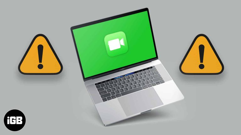 FaceTime не работает на Mac?  Вот почему и исправления