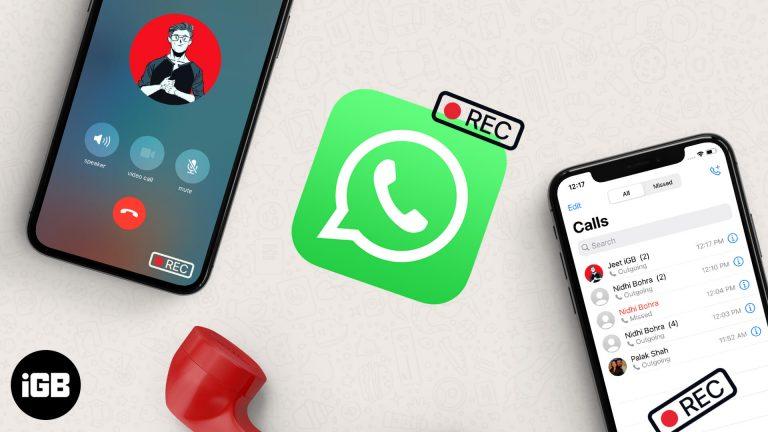 Как тайно записывать звонки в WhatsApp на iPhone