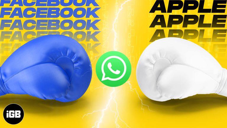 Является ли новое обновление WhatsApp (2021 г.) побочным продуктом вражды Apple и Facebook?
