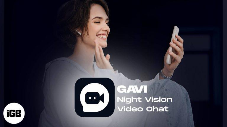 GAVI — iPhone приложение Night Vision Video Chat (Подробный обзор)
