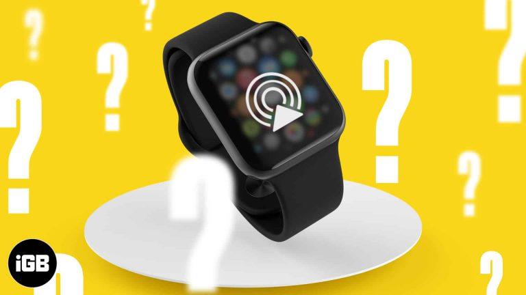 Как использовать AirPlay на Apple Watch под управлением watchOS 7