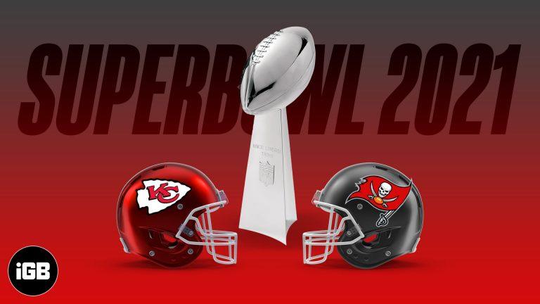 Как бесплатно смотреть Super Bowl LV 2021 на iPhone, iPad или Apple TV