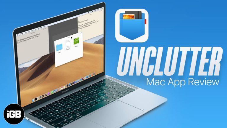 Обзор приложения Unclutter для Mac: инструмент 3 в 1 для более разумной организации рабочего стола