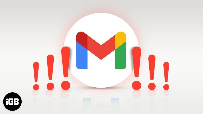 Почему Gmail не работает на iPhone или iPad?  Попробуйте эти 14 исправлений!