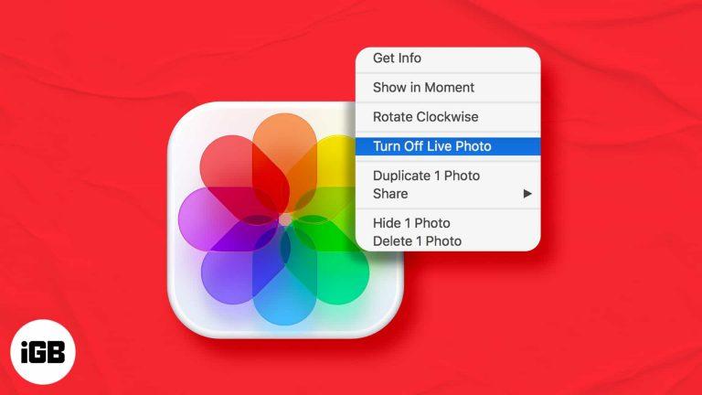 Как заменить Live Photos на неподвижные фотографии на Mac