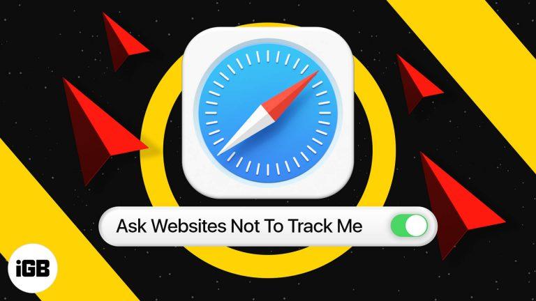 Как запретить веб-сайтам отслеживать вас в Safari на iPhone