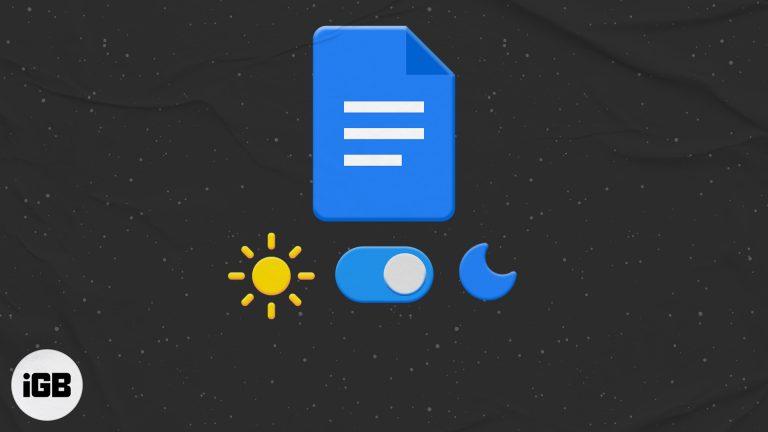 Как использовать Google Docs в темном режиме на iPhone, Android и ПК