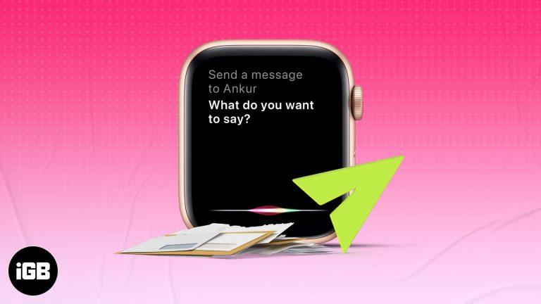 Как отправить сообщение на Apple Watch с помощью Siri