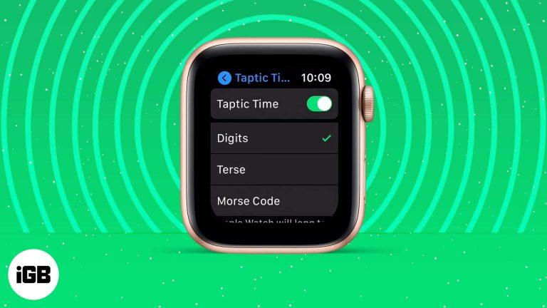 Как использовать Taptic Time на Apple Watch (Подробное руководство)