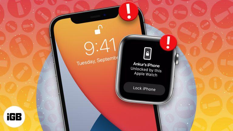 Не можете разблокировать iPhone с помощью Apple Watch?  7 быстрых исправлений
