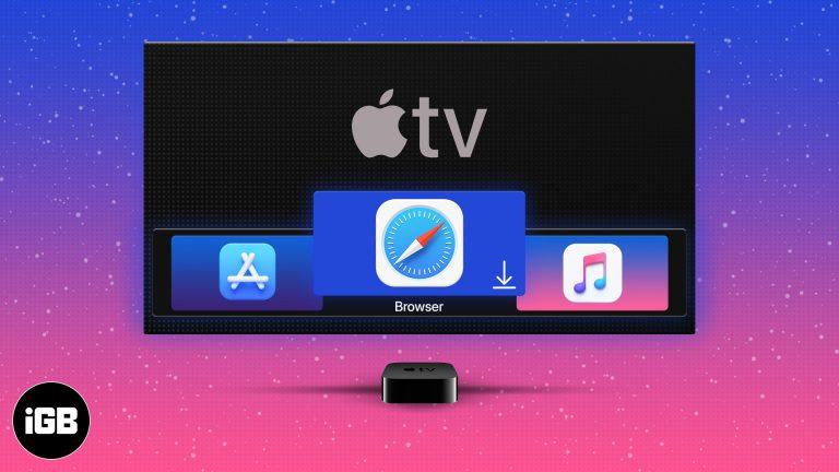 Как установить и использовать веб-браузер на Apple TV 4 и 4K