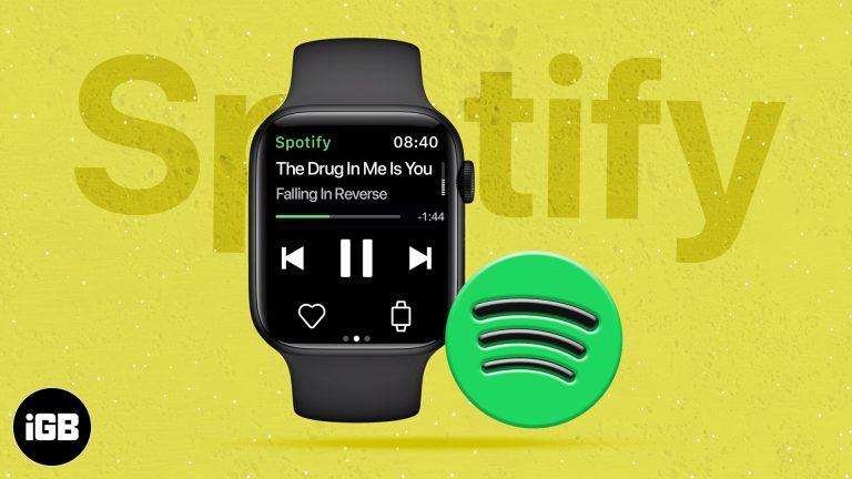 Как использовать Spotify на Apple Watch для воспроизведения музыки