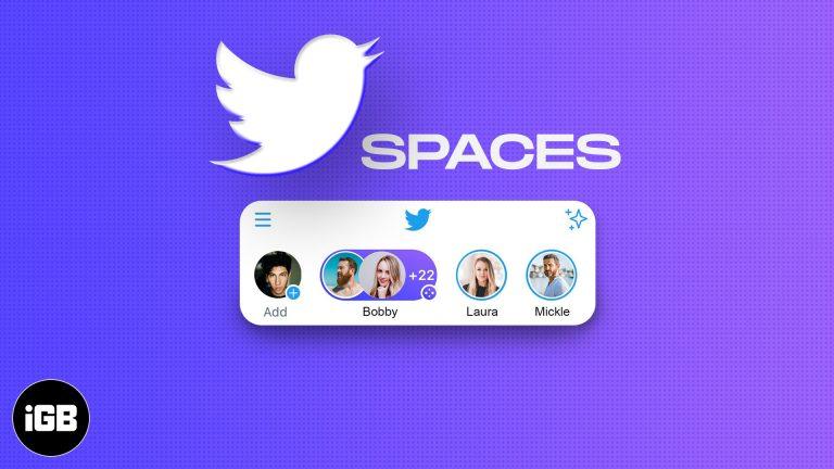Как использовать Twitter Spaces на iPhone и Android: пошаговое руководство