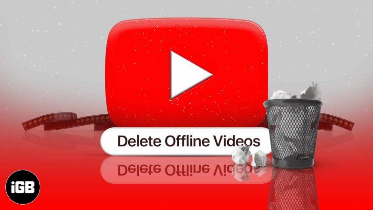 Как удалить офлайн-видео YouTube на iPhone и iPad