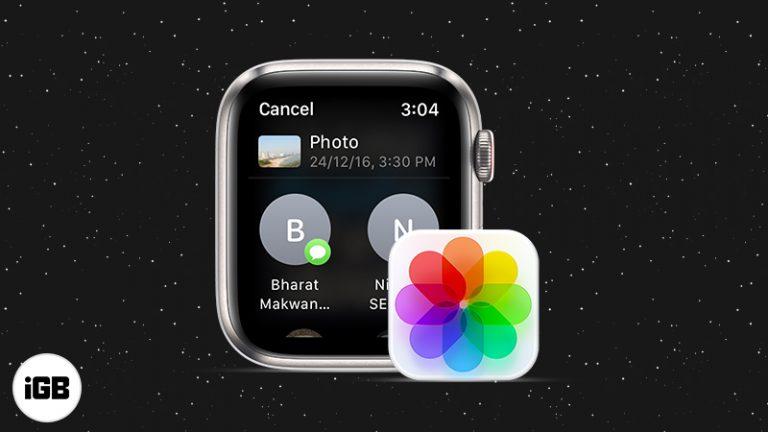 watchOS 8: Как обмениваться фотографиями с помощью сообщений и почты на Apple Watch