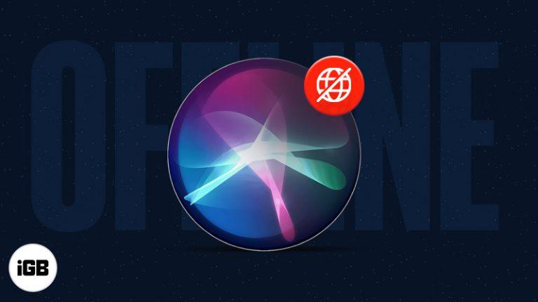 iOS 15: как использовать Siri в автономном режиме на iPhone и iPad (без интернета)