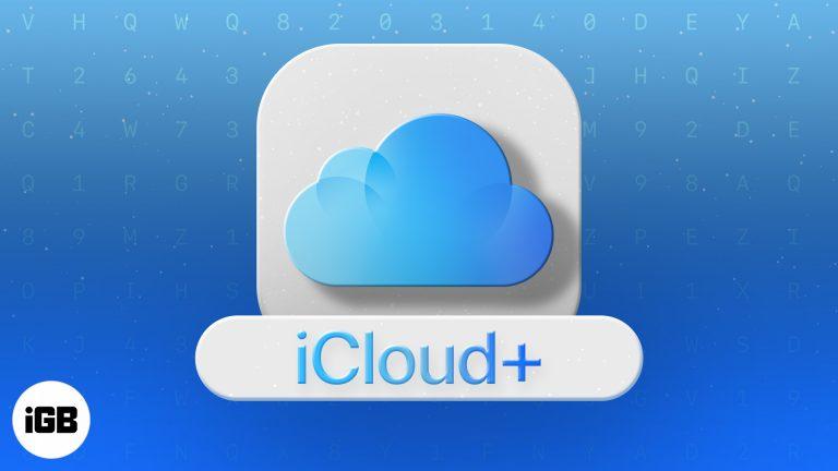 Что такое Apple iCloud +?: Новые функции, цены и многое другое
