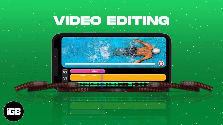 Как редактировать видео на iPhone или iPad: полное руководство