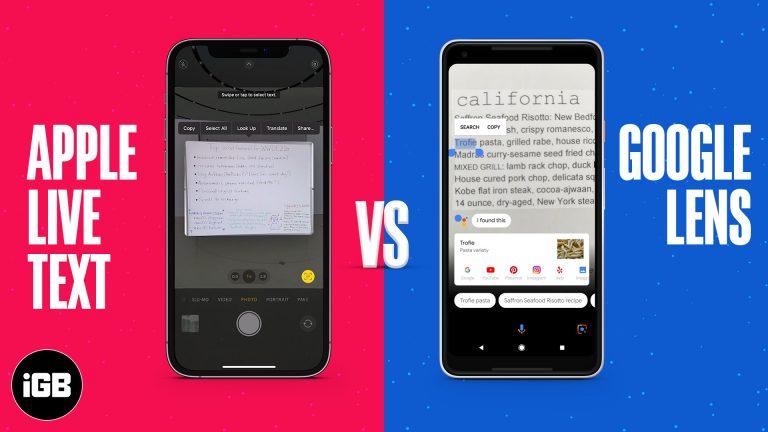 Apple Live Text против Google Lens: какой лучший инструмент для распознавания изображений?