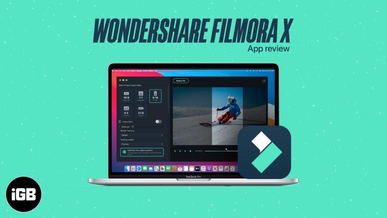 Обзор: Как редактировать видео на Mac с Wondershare Filmora X