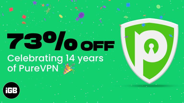 Празднование 14-летия PureVPN: получите самую большую скидку на юбилейную сделку
