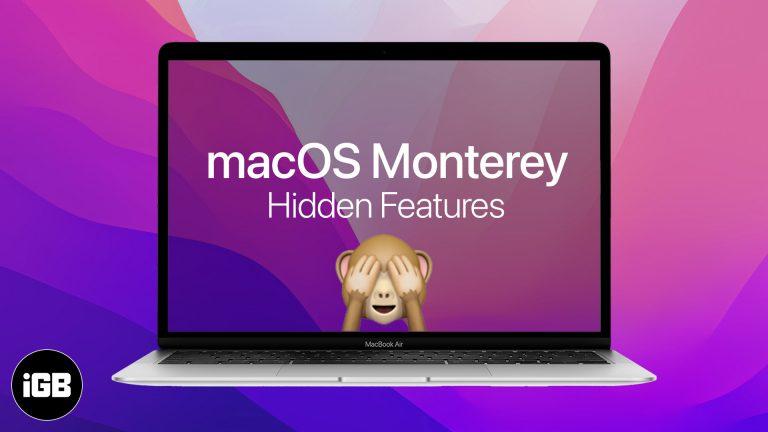 16 лучших скрытых функций macOS 12 Monterey, которые можно попробовать на Mac