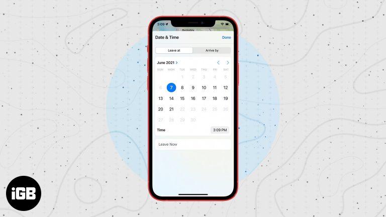 iOS 15: Как установить время прибытия и убытия для маршрутов проезда в Apple Maps