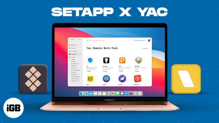 Setapp и Yac запускают пакет приложений для удаленной работы для Mac