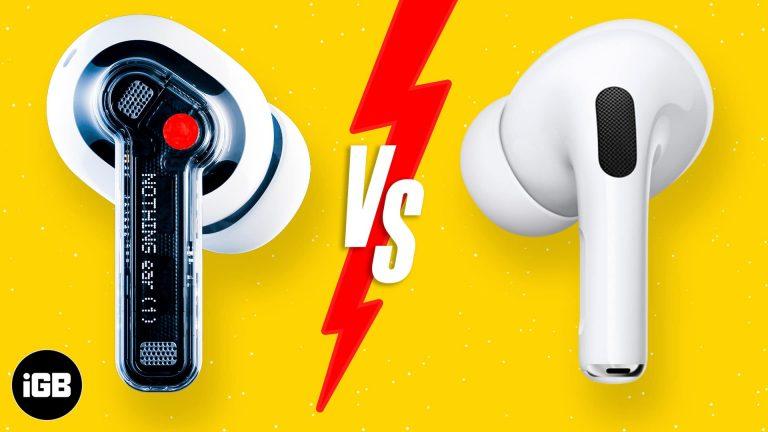 AirPods Pro против Nothing Ear (1): Какие наушники с функцией ANC вы должны купить?