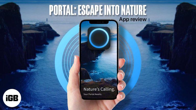 Обзор приложения Portal для iOS: погрузитесь в безмятежность с захватывающими звуковыми ландшафтами